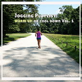 Jogging Playlist : Warm Up Or Cool Down Vol. 1 by Various Artists
