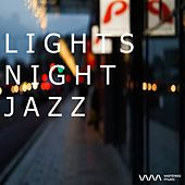 Play & Download Lights Night Jazz by Various Artists | Napster
