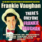 Play & Download Frankie Vaughan - There's Only One Frankie Vaughan by Frankie Vaughan | Napster