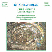 Play & Download Piano Concerto/Concert Rhapsody by Aram Ilyich Khachaturian | Napster