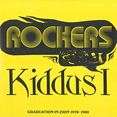 Rockers: Graduation in Zion 1978-1980 by Kiddus I