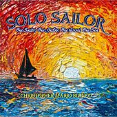 Solo Sailor by Christopher Mario Bianco