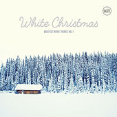 White Christmas - Greatest Movie Themes Vol. 1 by Various Artists