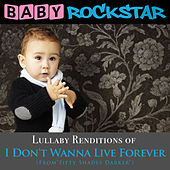 Play & Download I Don't Wanna Live Forever (From
