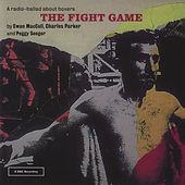 The Fight Game by Ewan MacColl