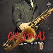 Christmas Jazz & Lounge Music by Various Artists