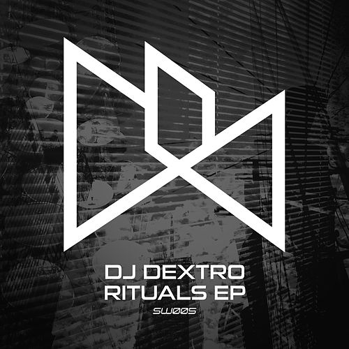 Play & Download Rituals EP by DJ Dextro | Napster