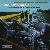 Play & Download Song Of A Road by Ewan MacColl | Napster