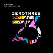 The Zerothree EP by Jaytech