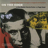 Play & Download On The Edge by Ewan MacColl | Napster
