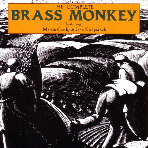 The Complete Brass Monkey by Martin Carthy