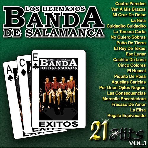 Play & Download 21 Hits, Vol. 1 by Los Hermanos Banda De Salamanca | Napster