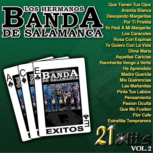 Play & Download 21 Hits, Vol. 2 by Los Hermanos Banda De Salamanca | Napster