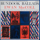 Bundook Ballads by Ewan MacColl