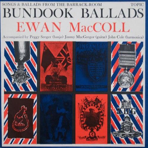Bundook Ballads by Ewan MacColl