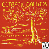 Play & Download Outback Ballads by A.L. Lloyd | Napster