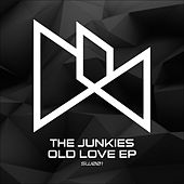 Old Love EP by The Junkies