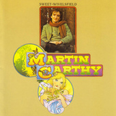 Play & Download Sweet Wivelsfield by Martin Carthy | Napster