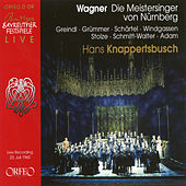 Play & Download Wagner: Die Meistersinger von Nürnberg, WWV 96 by Various Artists | Napster