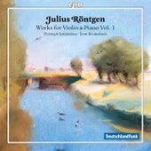 Röntgen: Works for Violin & Piano, Vol. 1 by Christoph Schickedanz