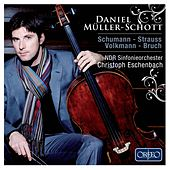 Play & Download Schumann, R. Strauss, Volkmann & Bruch by Daniel Müller-Schott | Napster