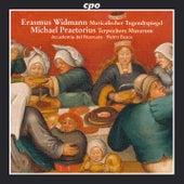 Widmann: Musicalischer Tugendtspiegel - Praetorius: Terpsichore by Accademia Del Ricercare