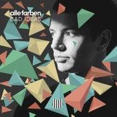 Bad Ideas (Joris Delacroix Remix) von Alle Farben