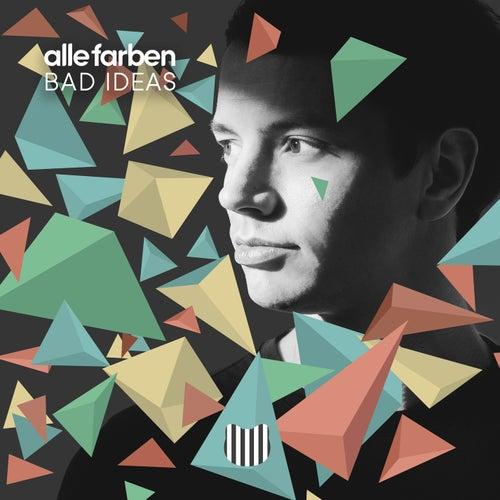 Bad Ideas (Joris Delacroix Remix) by Alle Farben