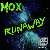 Play & Download Runaway by MOX | Napster