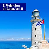 El Mejor Son de Cuba, Vol. II by Various Artists