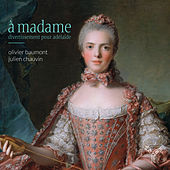 Play & Download À Madame: Divertissement Pour Adelaïde by Various Artists | Napster