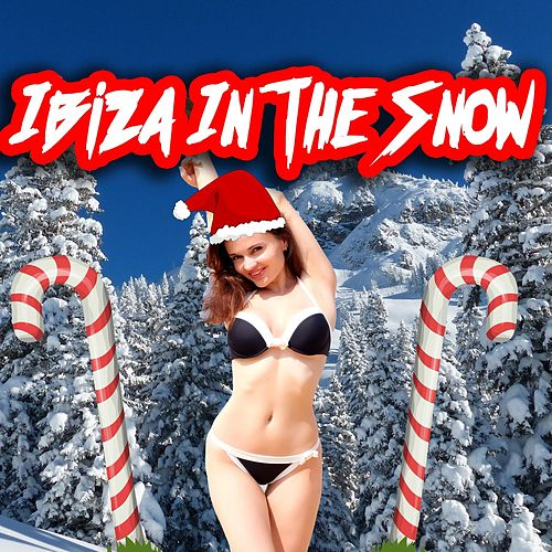 Ibiza in the Snow by The Dance Party