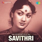 Play & Download Versatile Savithri by Various Artists   Napster