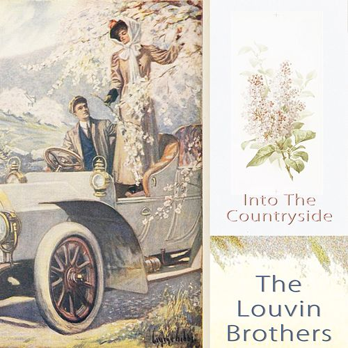 Into The Countryside von The Louvin Brothers