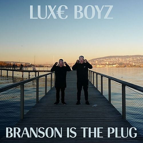 Play & Download Branson Is the Plug by Lux€ Boyz | Napster