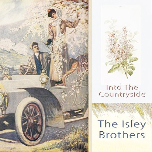 Into The Countryside by The Isley Brothers