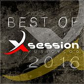 Best of Xsession 2016 by Various Artists