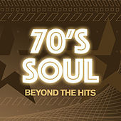 70s Soul - Beyond The Hits von Various Artists