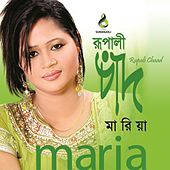 Play & Download Rupali Chaad by Maria | Napster