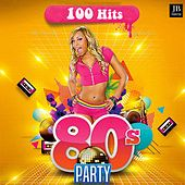 Play & Download 100 Hits 80 Party by Various Artists | Napster