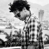 Play & Download El Cuerpo Que no Habito by AJ Rua   Napster