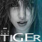 Play & Download Tiger by Amy | Napster