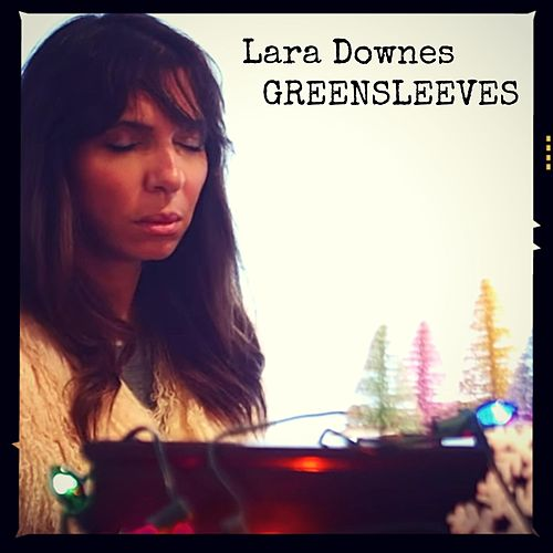 Play & Download Greensleeves (Live) by Lara Downes | Napster