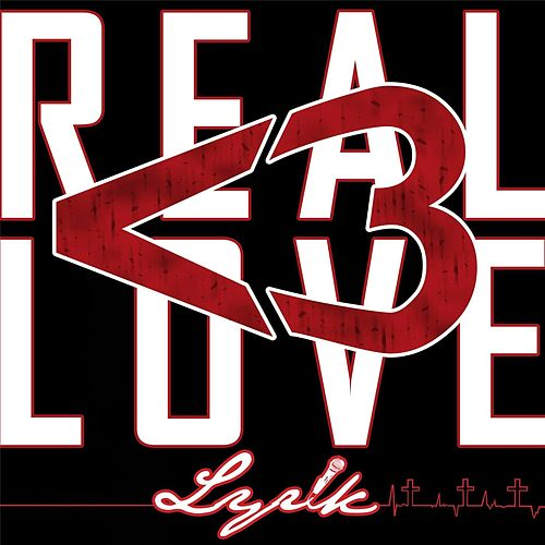 Play & Download Real Love by Lyrik | Napster