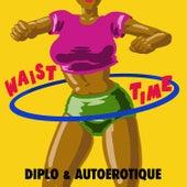 Waist Time von Diplo
