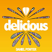 Play & Download Delicious by Daniel Powter | Napster