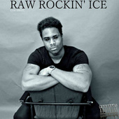 Play & Download Raw Rockin' Ice by Luis Angel | Napster