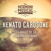 Les idoles de la chanson italienne : Renato Carosone, Vol. 1 von Renato Carosone