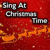 Sing at Christmas Time by Praise and Worship