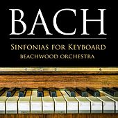 Play & Download BACH: Sinfonias, BMV 787-801 (Sinfonias for Keyboard) by Beachwood Orchestra | Napster